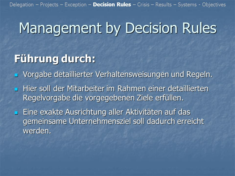 Management by Decision Rules