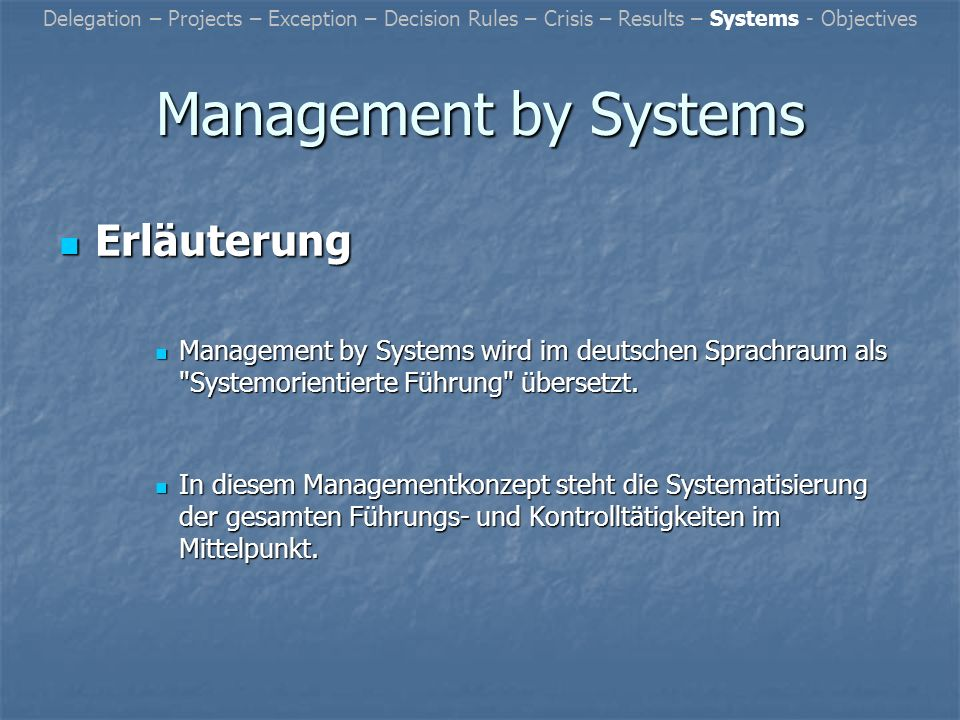 Management by Systems Erläuterung