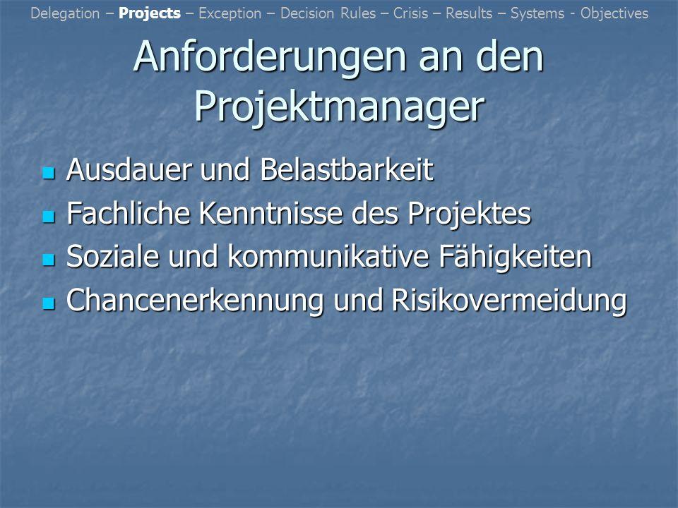 Anforderungen an den Projektmanager