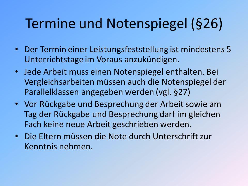 Termine und Notenspiegel (§26)