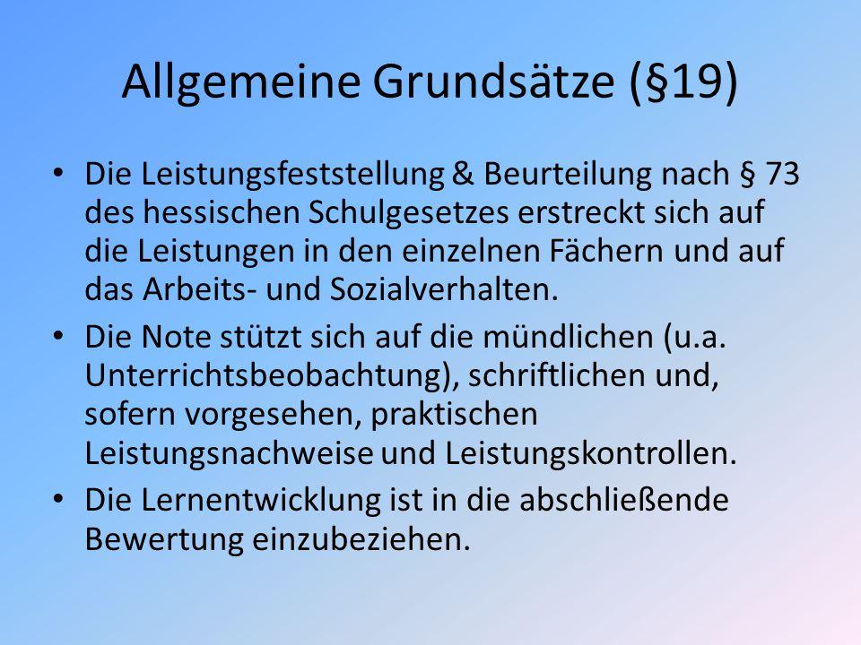 Allgemeine Grundsätze (§19)