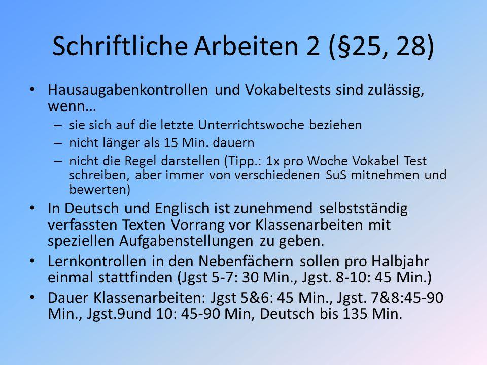 Schriftliche Arbeiten 2 (§25, 28)