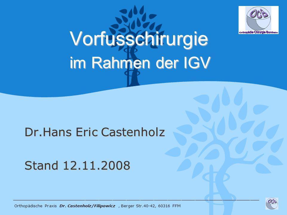 Vorfusschirurgie im Rahmen der IGV
