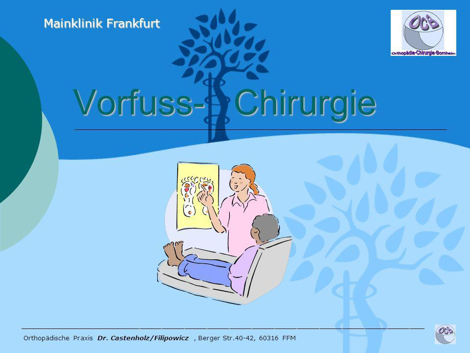 Vorfuss- Chirurgie Mainklinik Frankfurt