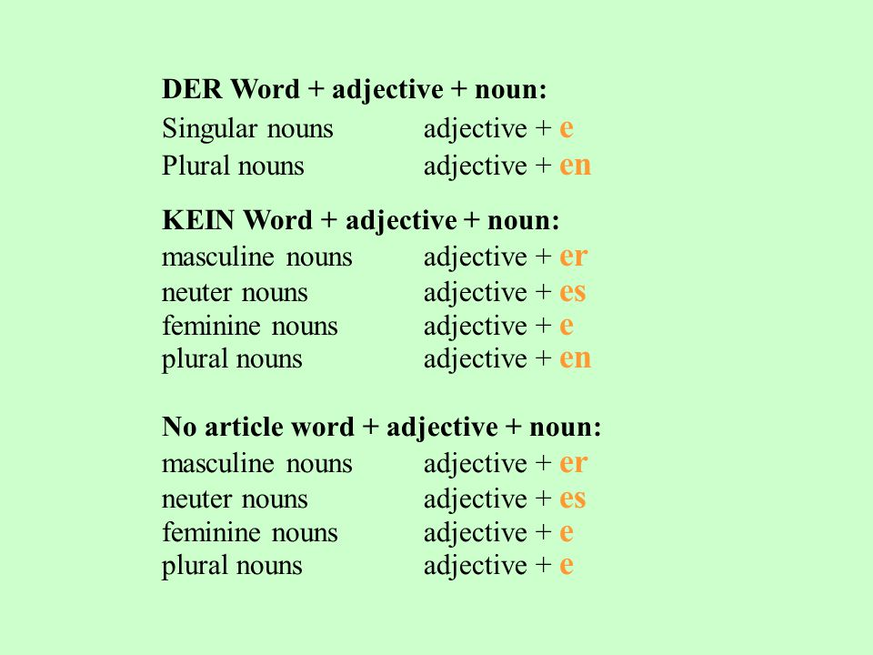 DER Word + adjective + noun:
