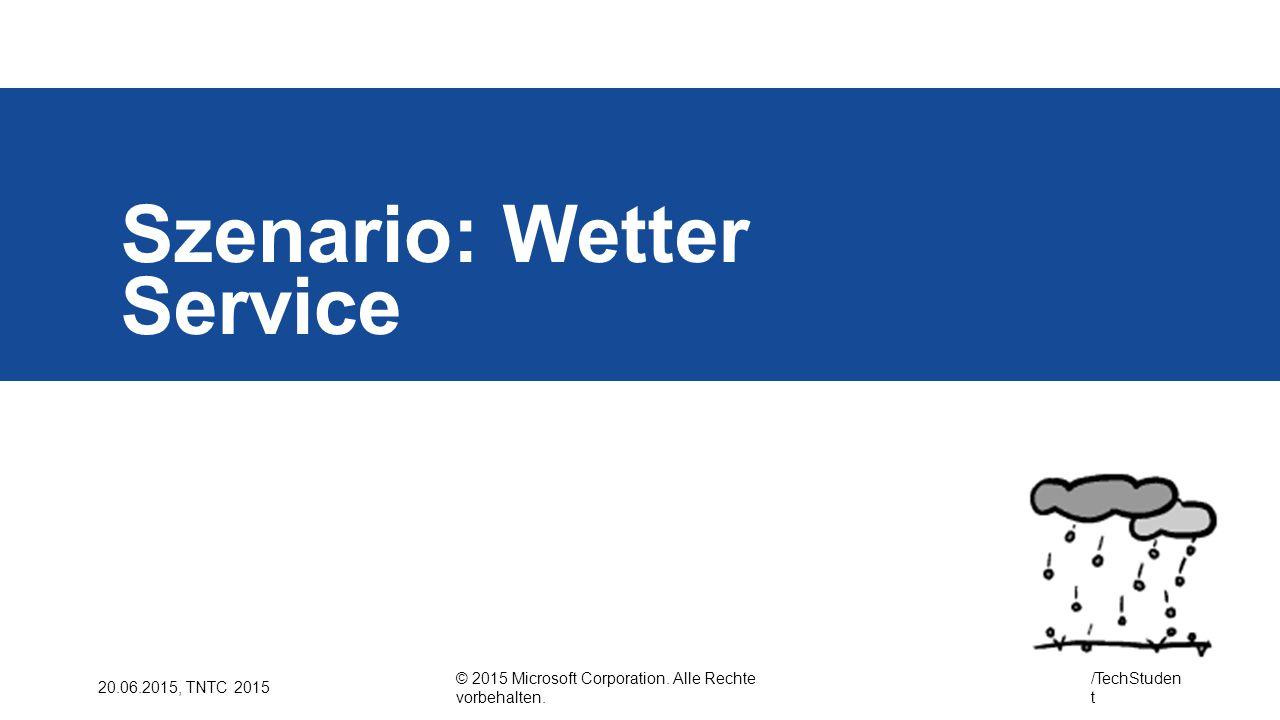 Szenario: Wetter Service