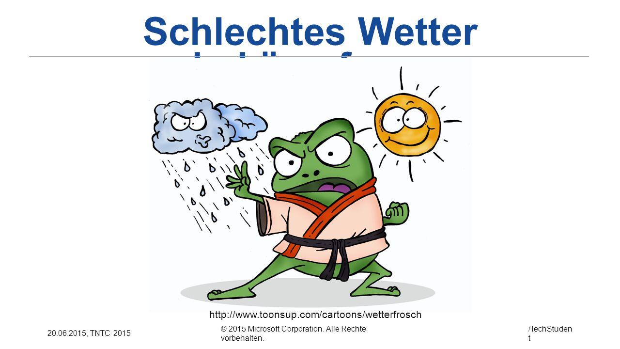 Schlechtes Wetter bekämpfen...