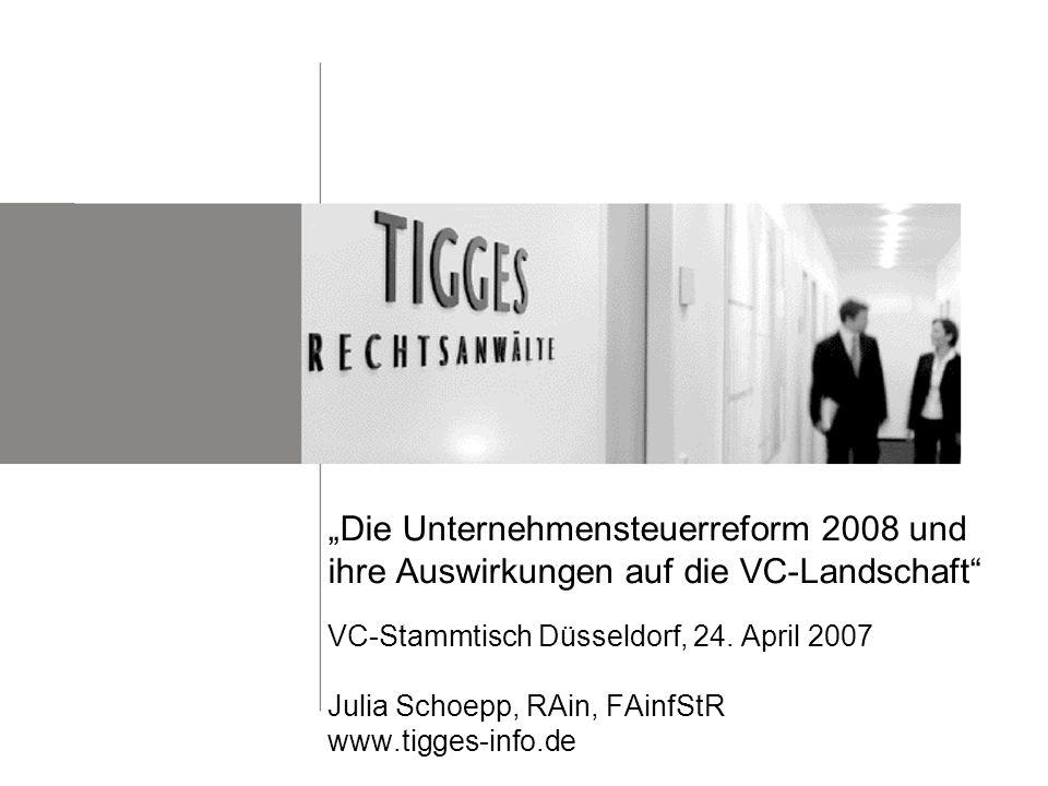 """""""Die Unternehmensteuerreform 2008 und ihre Auswirkungen auf die VC-Landschaft VC-Stammtisch Düsseldorf, 24."""