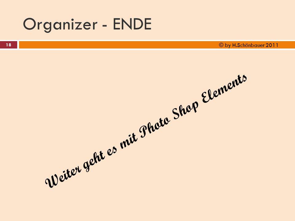 Organizer - ENDE Weiter geht es mit Photo Shop Elements