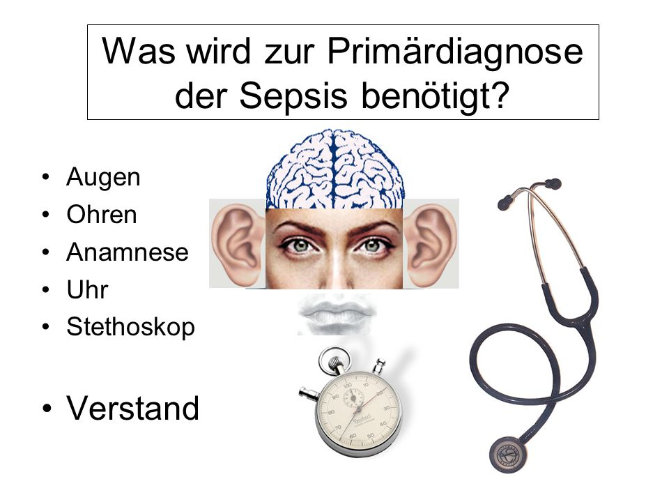 Was wird zur Primärdiagnose der Sepsis benötigt