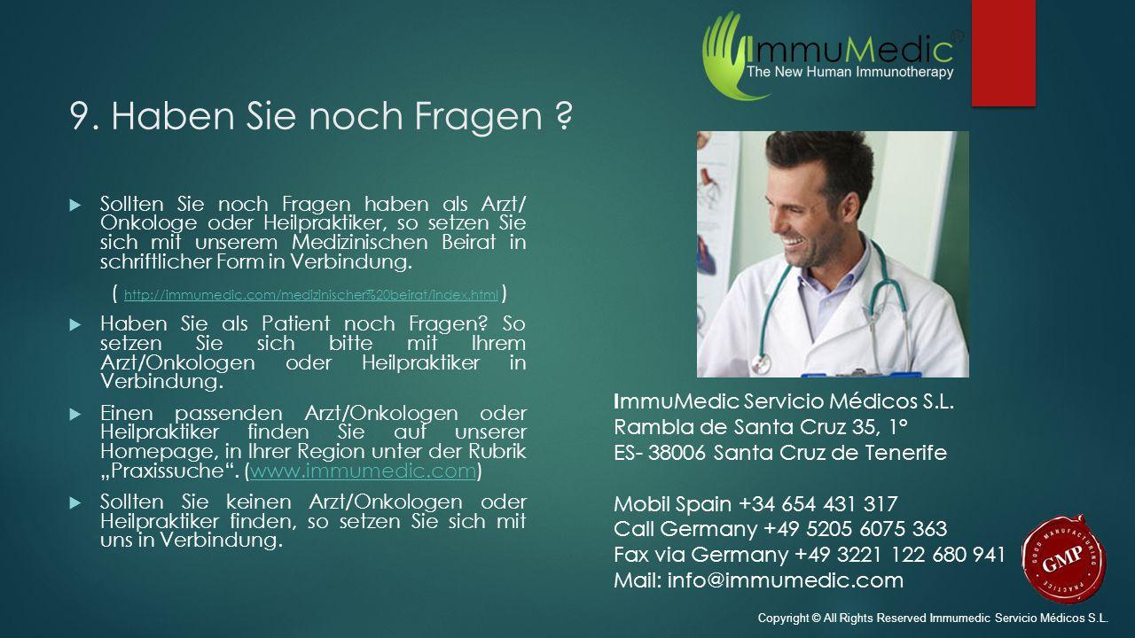 9. Haben Sie noch Fragen ImmuMedic Servicio Médicos S.L.