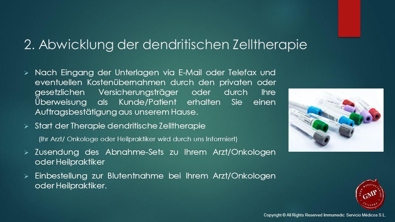 2. Abwicklung der dendritischen Zelltherapie