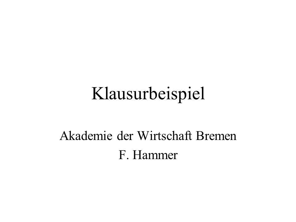 Akademie der Wirtschaft Bremen F. Hammer