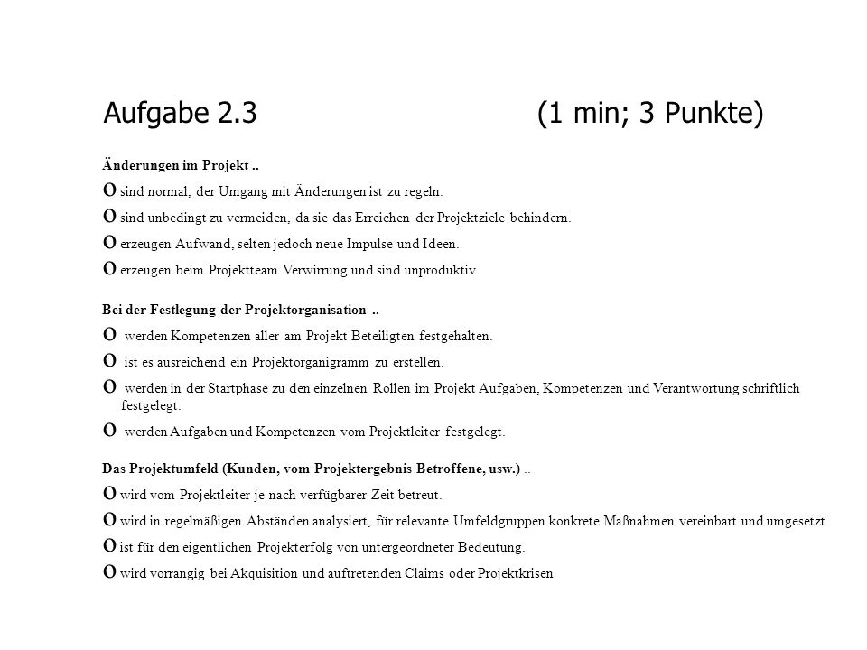 Aufgabe 2.3 (1 min; 3 Punkte) Änderungen im Projekt ..