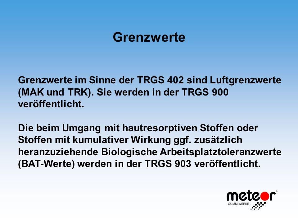 Grenzwerte Grenzwerte im Sinne der TRGS 402 sind Luftgrenzwerte