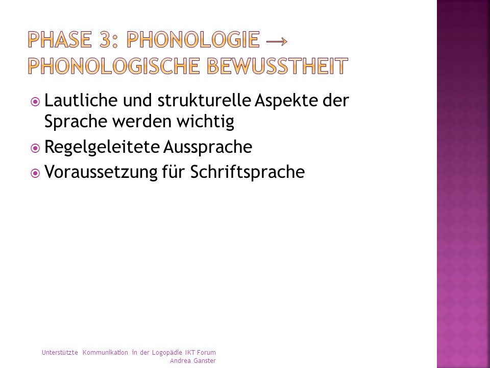 Phase 3: Phonologie → phonologische Bewusstheit