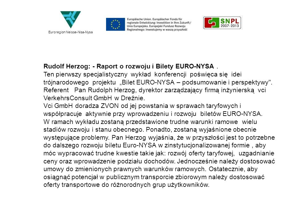 Rudolf Herzog: - Raport o rozwoju i Bilety EURO-NYSA .