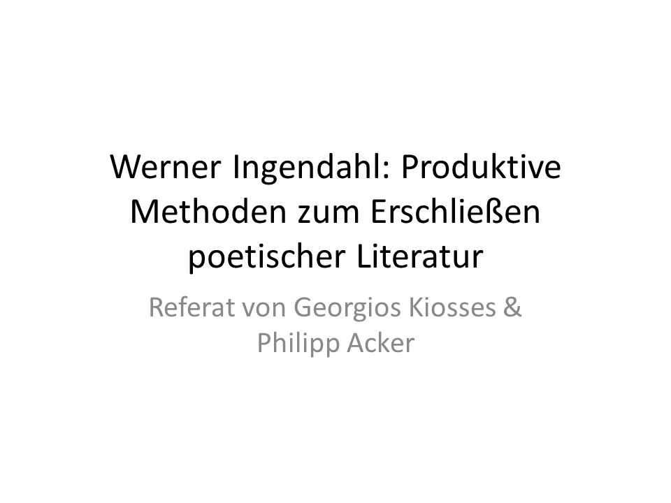 Referat von Georgios Kiosses & Philipp Acker