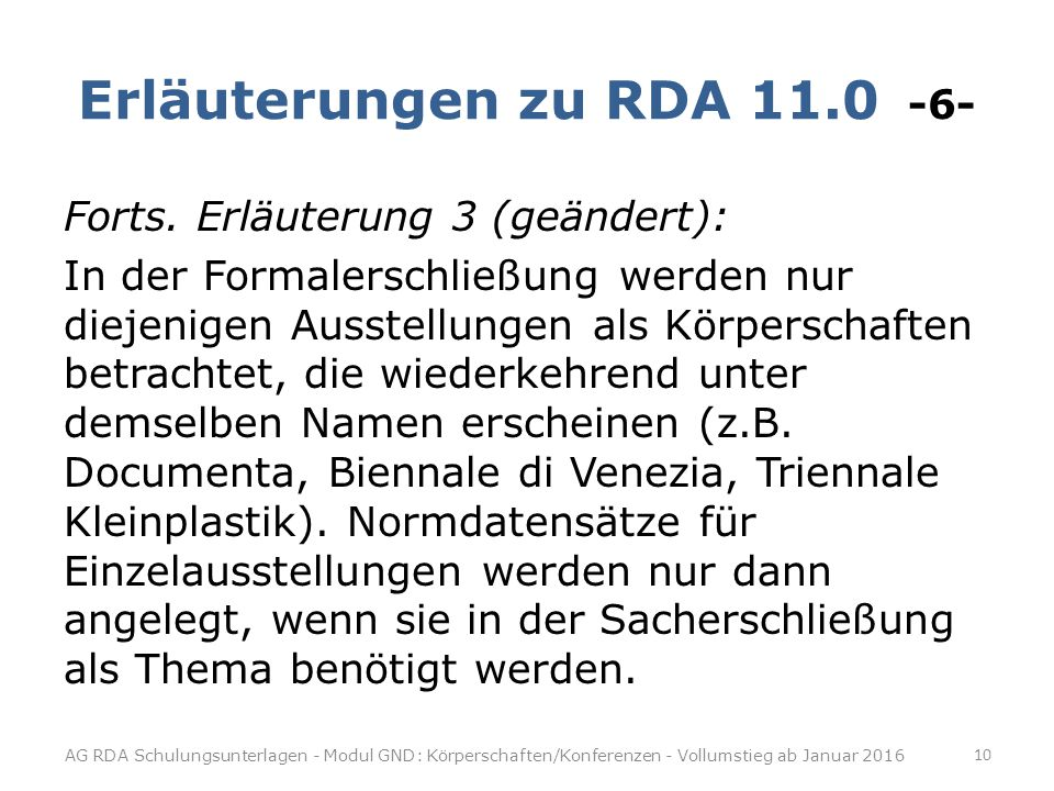 Erläuterungen zu RDA 11.0 -6-