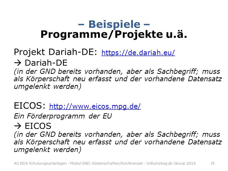 – Beispiele – Programme/Projekte u.ä.