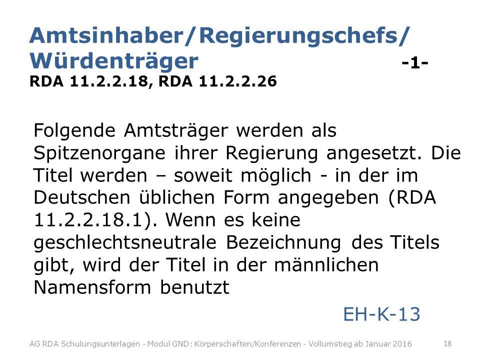 Amtsinhaber/Regierungschefs/ Würdenträger -1- RDA 11. 2. 2. 18, RDA 11