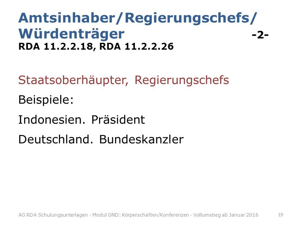 Amtsinhaber/Regierungschefs/ Würdenträger -2- RDA 11. 2. 2. 18, RDA 11