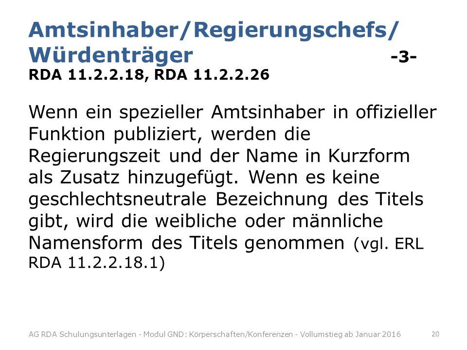 Amtsinhaber/Regierungschefs/ Würdenträger -3- RDA 11. 2. 2. 18, RDA 11
