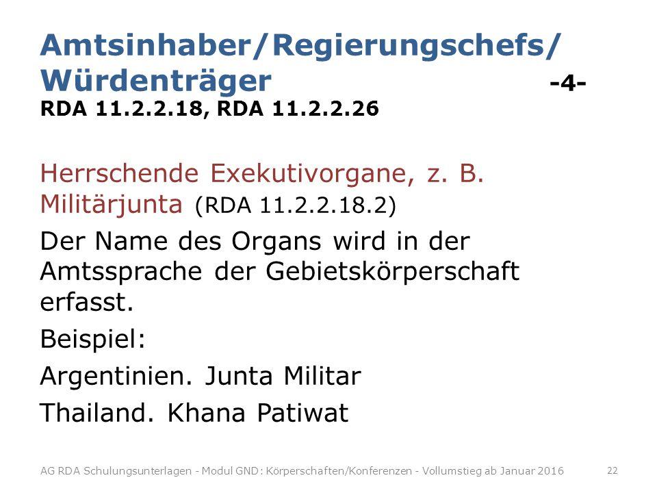 Amtsinhaber/Regierungschefs/ Würdenträger -4- RDA 11. 2. 2. 18, RDA 11