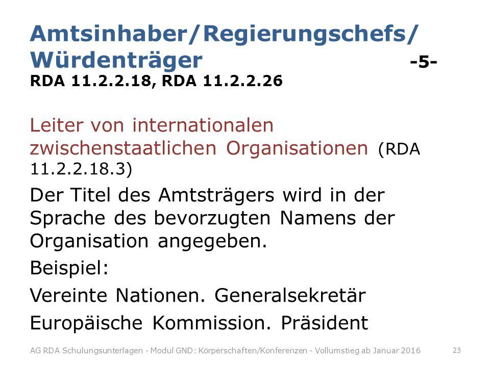 Amtsinhaber/Regierungschefs/ Würdenträger -5- RDA 11. 2. 2. 18, RDA 11