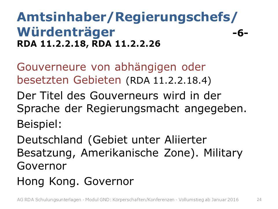 Amtsinhaber/Regierungschefs/ Würdenträger -6- RDA 11. 2. 2. 18, RDA 11