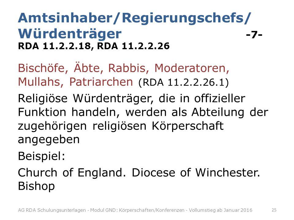 Amtsinhaber/Regierungschefs/ Würdenträger -7- RDA 11. 2. 2. 18, RDA 11