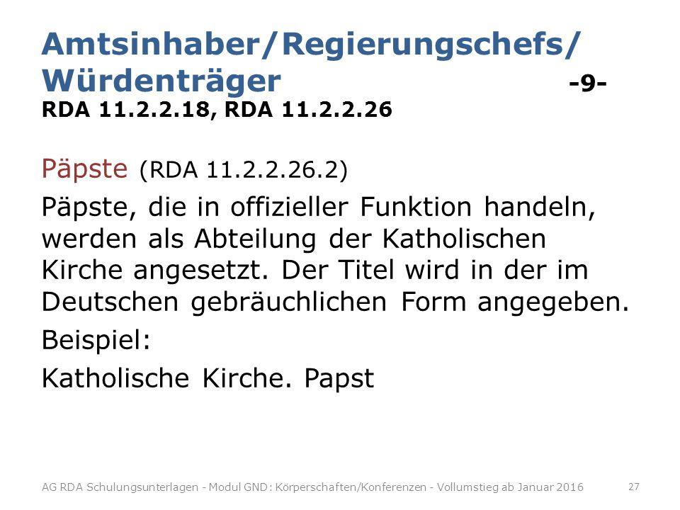 Amtsinhaber/Regierungschefs/ Würdenträger -9- RDA 11. 2. 2. 18, RDA 11