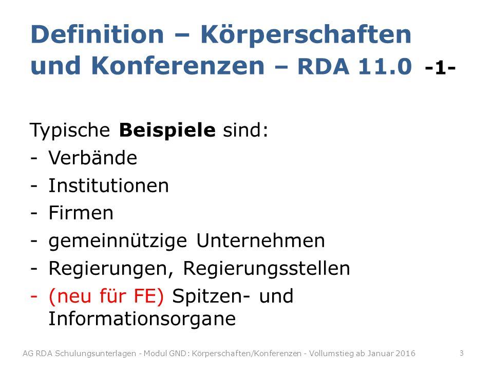 Definition – Körperschaften und Konferenzen – RDA 11.0 -1-
