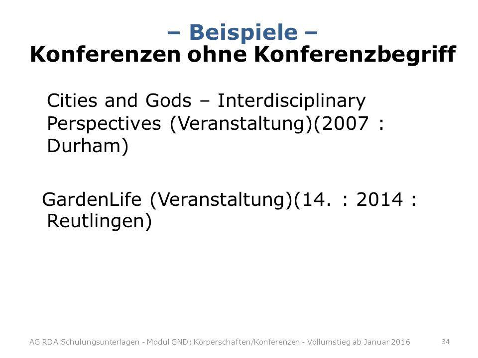 – Beispiele – Konferenzen ohne Konferenzbegriff