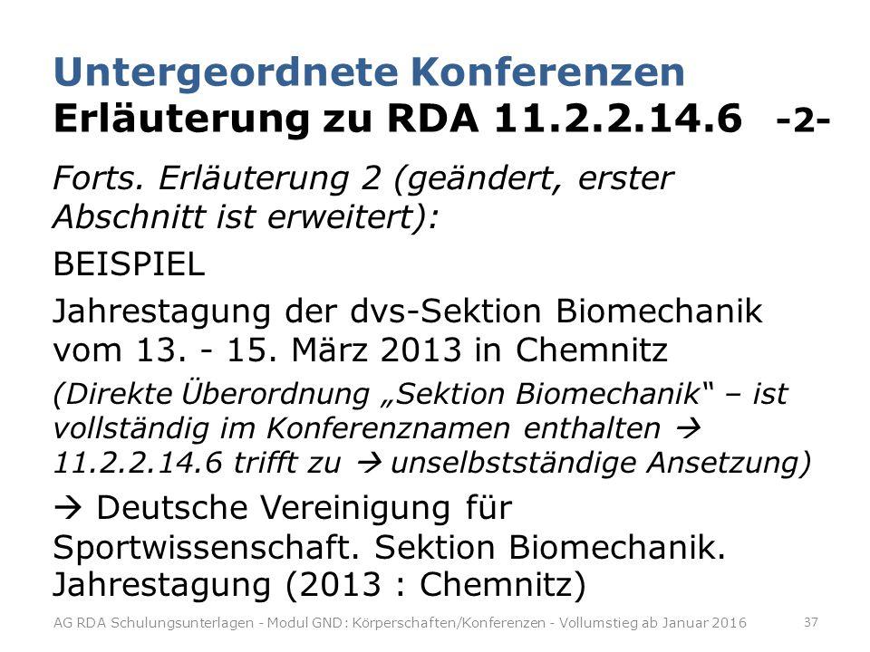 Untergeordnete Konferenzen Erläuterung zu RDA 11.2.2.14.6 -2-