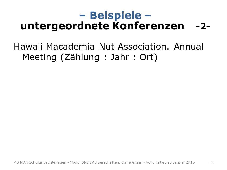 – Beispiele – untergeordnete Konferenzen -2-
