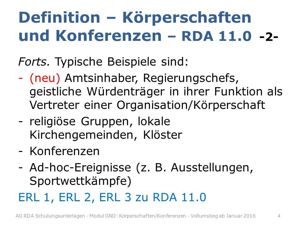 Definition – Körperschaften und Konferenzen – RDA 11.0 -2-