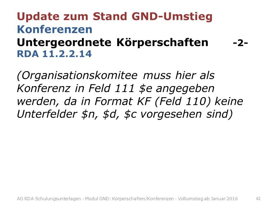 Update zum Stand GND-Umstieg Konferenzen Untergeordnete Körperschaften