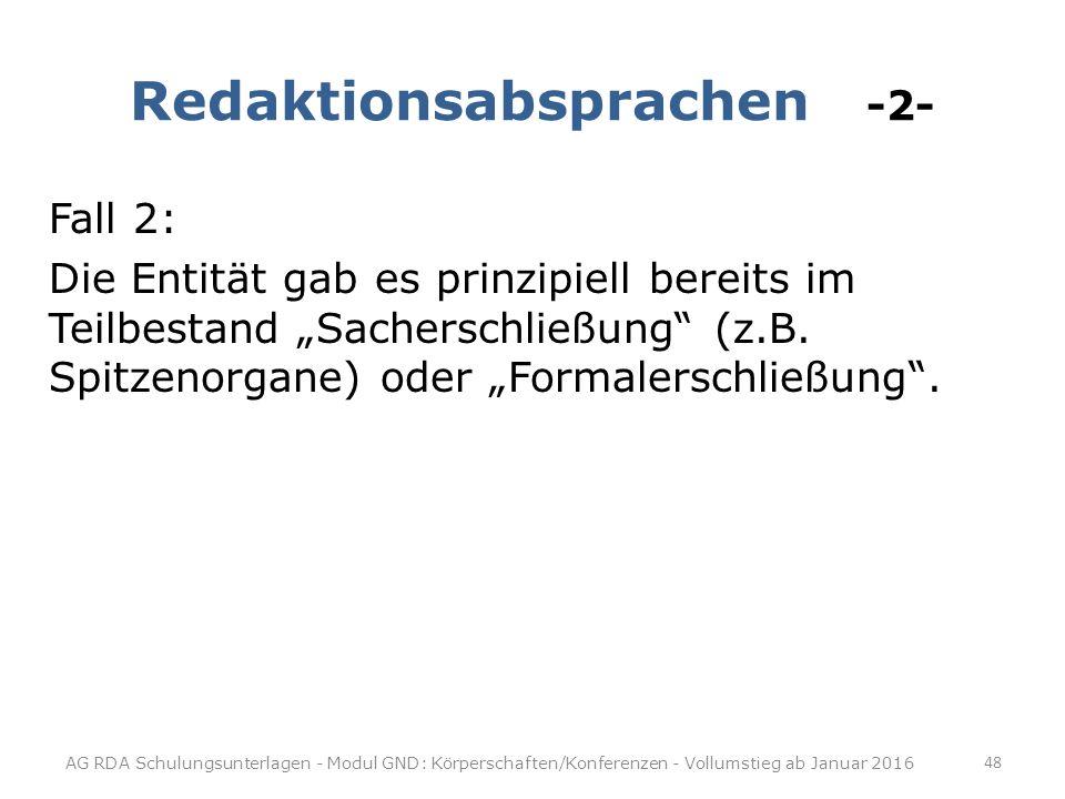 Redaktionsabsprachen -2-