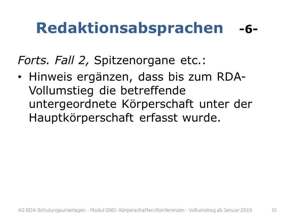 Redaktionsabsprachen -6-
