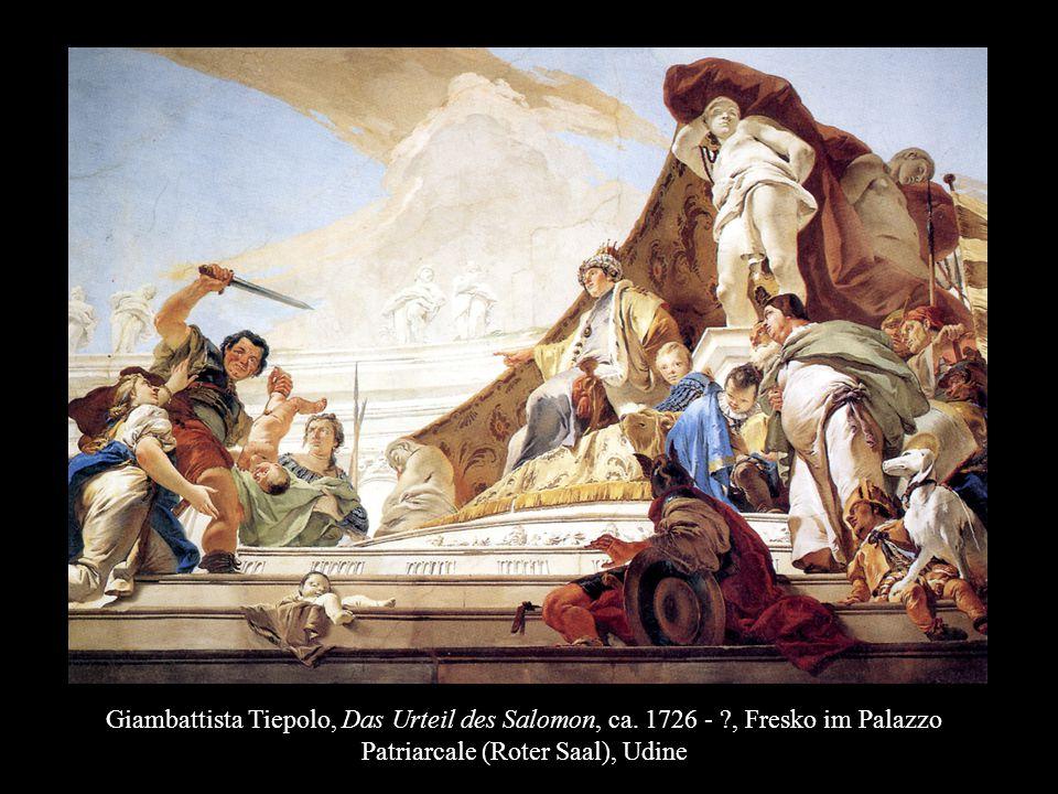 Giambattista Tiepolo, Das Urteil des Salomon, ca. 1726 -