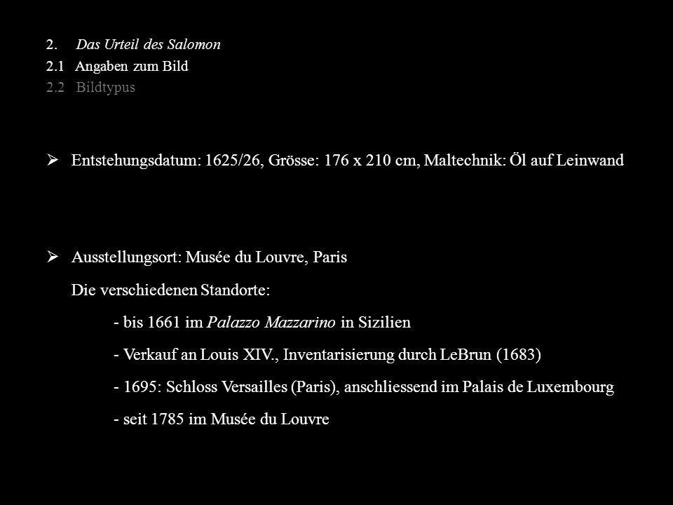 Ausstellungsort: Musée du Louvre, Paris Die verschiedenen Standorte: