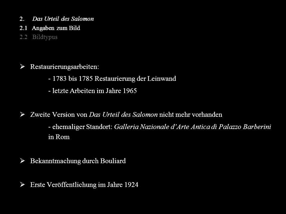 Restaurierungsarbeiten: - 1783 bis 1785 Restaurierung der Leinwand