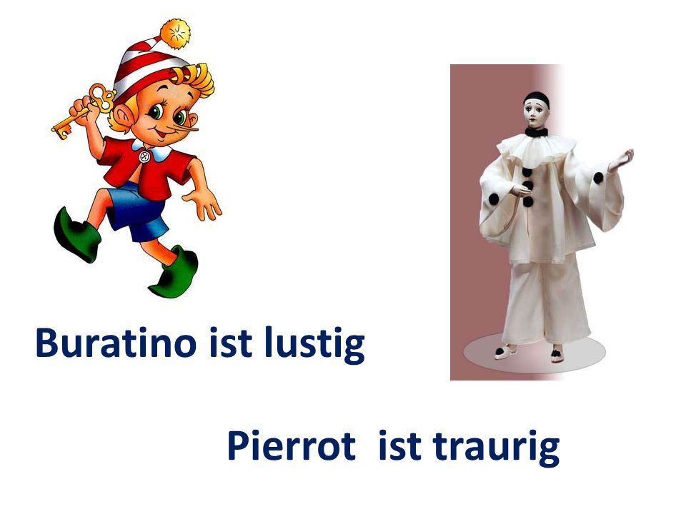 Buratino ist lustig Pierrot ist traurig