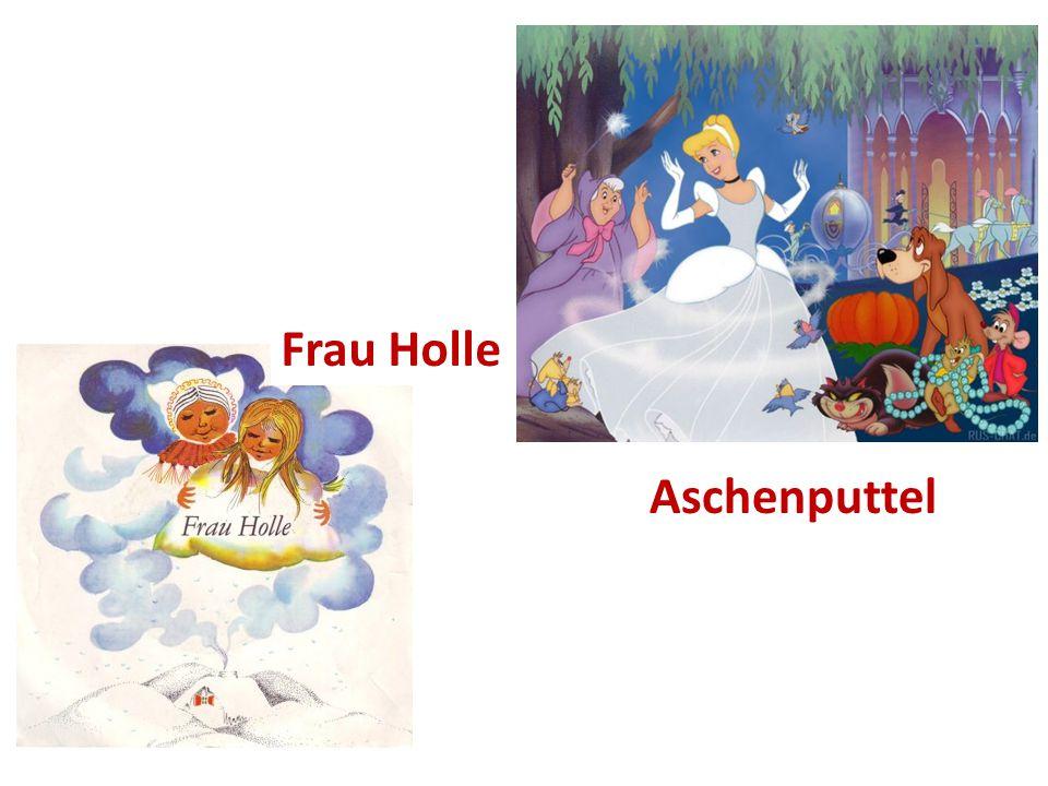 Frau Holle Aschenputtel