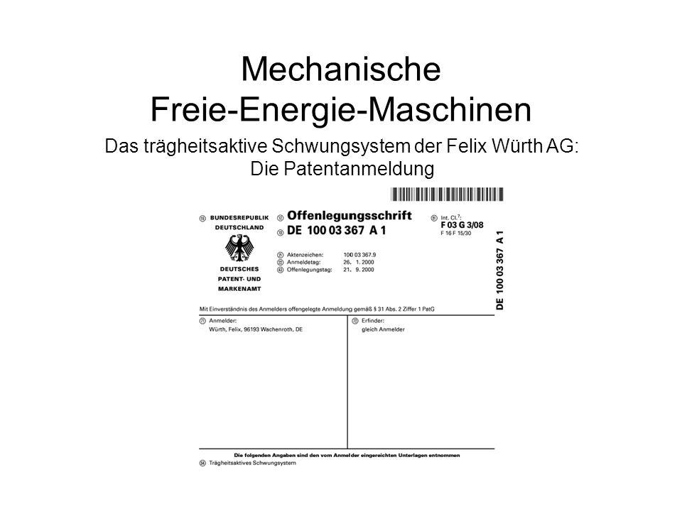 Mechanische Freie-Energie-Maschinen