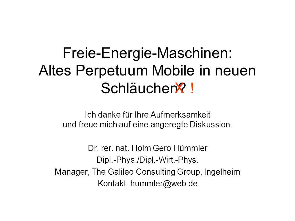 Freie-Energie-Maschinen: Altes Perpetuum Mobile in neuen Schläuchen !