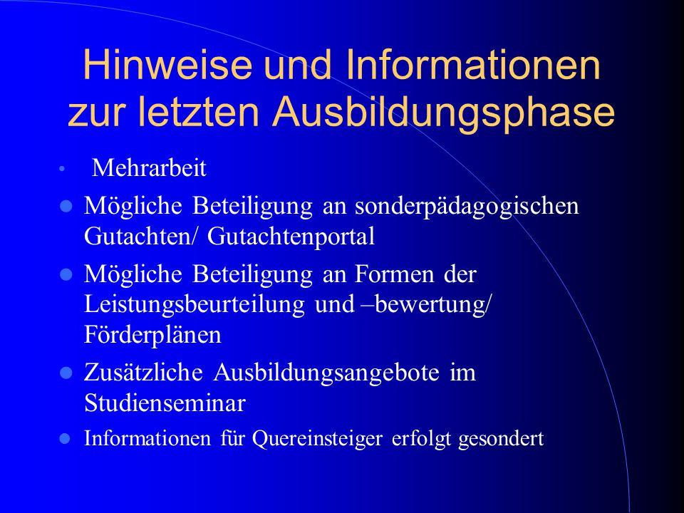 Hinweise und Informationen zur letzten Ausbildungsphase