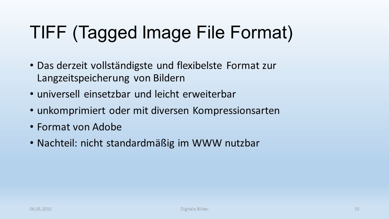 TIFF (Tagged Image File Format)