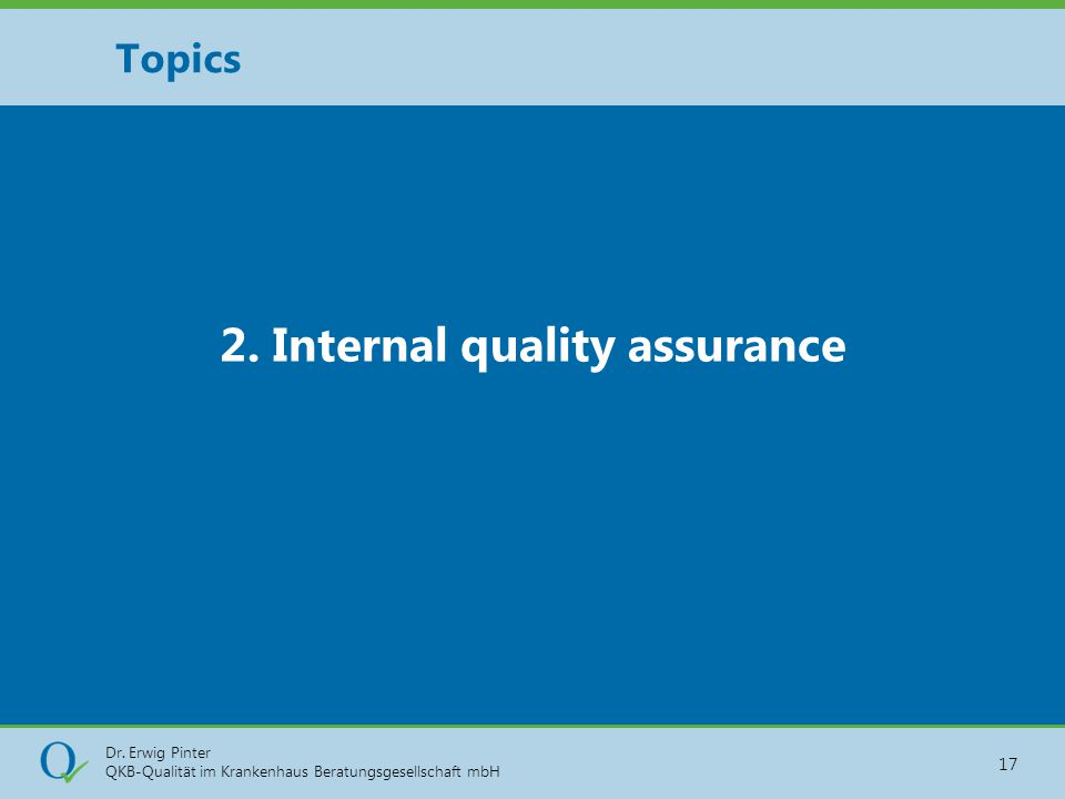 2. Internal quality assurance